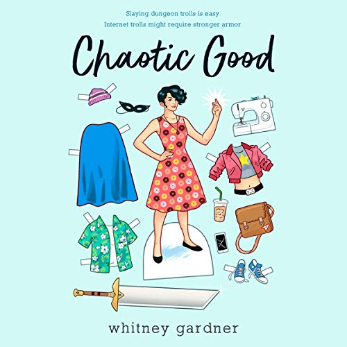 Chaotic Good Audiobook By Whitney Gardner cover art