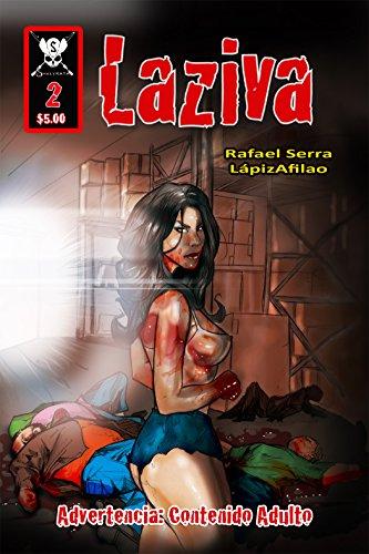 Laziva # 2: La recompensa (Spanish Edition)