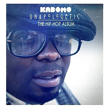 Unapologetic (The Hip-Hop Album)