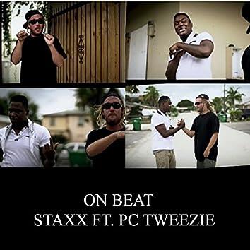 On Beat (feat. Pc Tweezie)