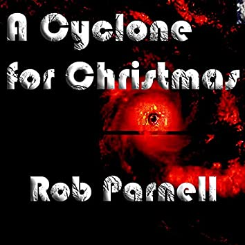 A Cyclone for Christmas