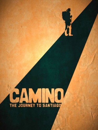 Camino, The Journey To Santiago