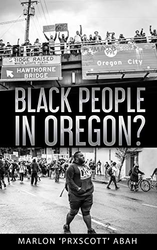 Black People In Oregon? (English Edition)