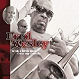 Songtexte von Fred Wesley - With a Little Help From My Friends