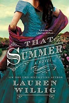 That Summer: A Novel by [Lauren Willig]