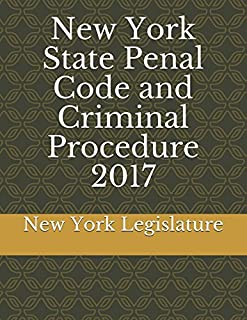 New York State Penal Code and Criminal Procedure 2017