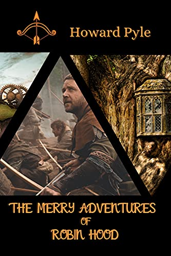 The Merry Adventures of Robin Hood: with original illustrations (English Edition)