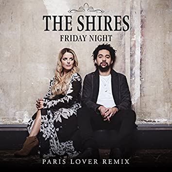Friday Night (Paris Lover Remix)