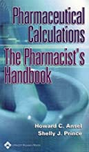 Best pharmaceutical calculations the pharmacist's handbook Reviews