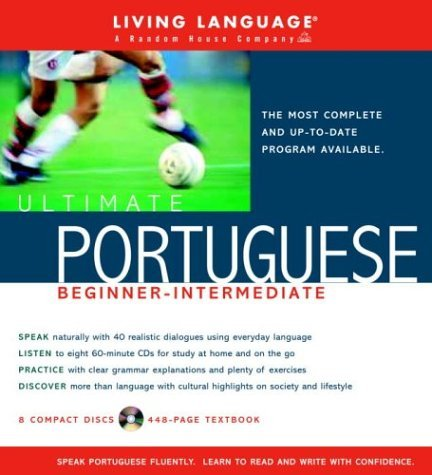 Ultimate Portuguese Beginner-Intermediate (Book and CD Set): Includes Comprehensive Coursebook and 8 Audio CDs (Ultimate Beginner-Intermediate) by Living Language (2004-09-21)