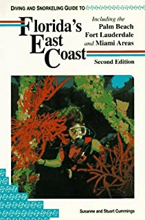 Diving and Snorkeling Guide to Florida's East Coast: Including the Palm Beach Fort Lauderdale and Miami Areas (Lonely Planet Diving & Snorkeling Great Barrier Reef)