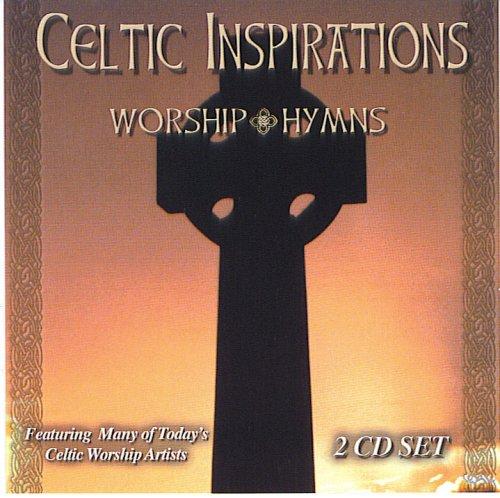 Celtic Inspirations: Worship Hymns