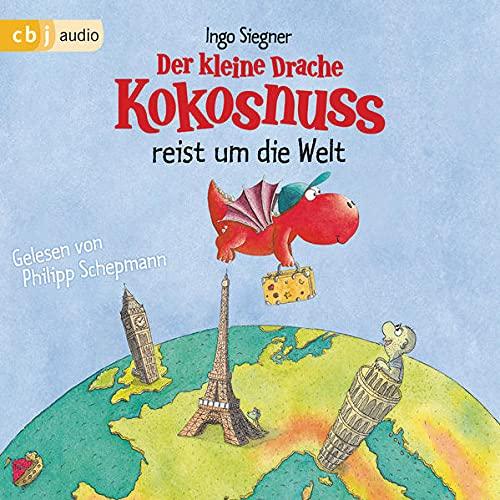 Der kleine Drache Kokosnuss reist um die Welt Audiobook By Ingo Siegner cover art