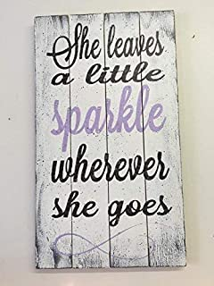 She Leaves A Little Sparkle Wherever She Goes Wood Sign Girls Nursery Decor