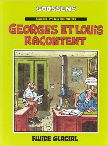 Georges et Louis racontent, tome 1