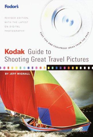 Kodak Guide to Shooting Great Travel images : many Authoritative... - 51P95WZHE5L. SL500