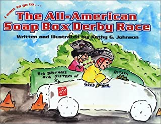 I Want to Go to... The All-American Soap Box Derby Race