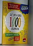 LE JEU DES 1000 EUROS N°4 !!