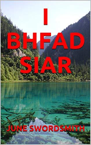 I BHFAD SIAR (Irish Edition)