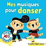 Mes Musiques pour Danser : 6 Musiques à Écouter, 6 Images à Regarder (Livre Sonore)-...