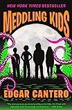 Meddling Kids: A Novel (Blumhouse Books)