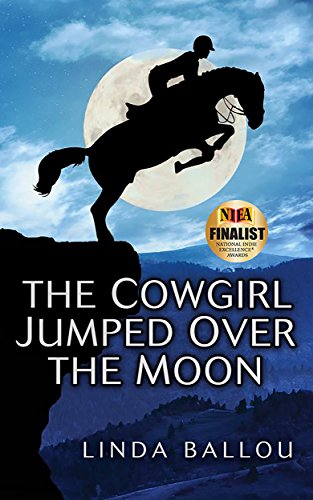Book: The Cowgirl Jumped Over the Moon by Linda Ballou