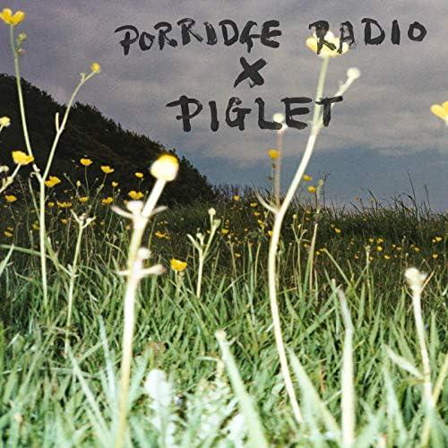 Porridge Radio & ピグレット