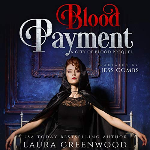 Blood Payment City Of Blood Laura Greenwood