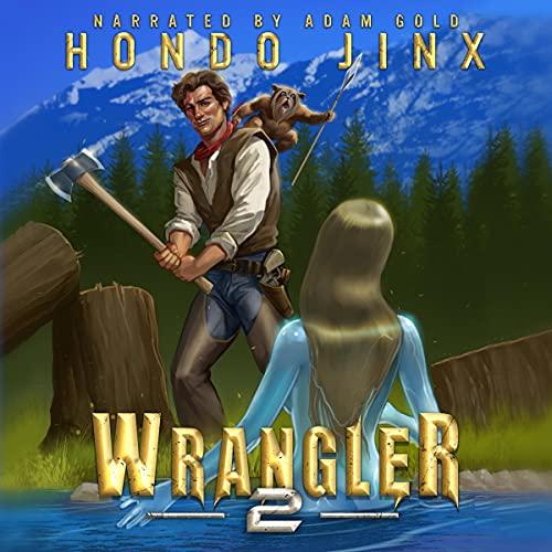 Wrangler, Book 2 Audiobook By Hondo Jinx cover art