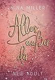 Alles außer dir (Nicky & Liam 1) von Nina Miller