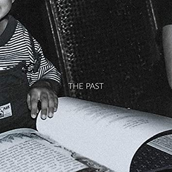 The Past (feat. Nvthvn)