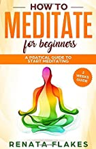 How to Meditate For Beginners: A Practical Guide to Start Meditating in 2 Weeks