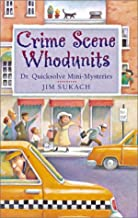 Crime Scene Whodunits: Dr. Quicksolve Mini-Mysteries