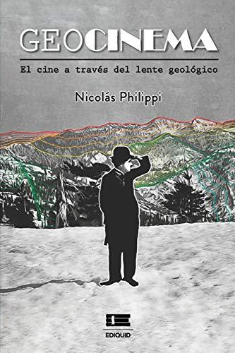Geocinema: El cine a través del lente geológico (Spanish Edition)