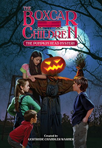 The Pumpkin Head Mystery (The Boxcar Children Mysteries Book 124) (English Edition)