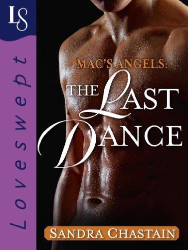 Mac's Angels: The Last Dance: A Loveswept Classic Romance (English Edition)
