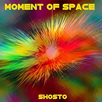 Moment of Space