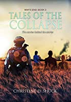 Tales of the Collapse (War's End)