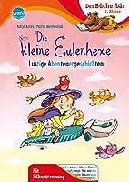 Die kleine Eulenhexe. Lustige Abenteuergeschichten: Der Buecherbaer: 1. Klasse. Mit Silbentrennung