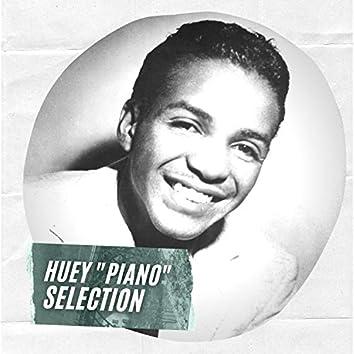 "Huey ""Piano"" Selection"