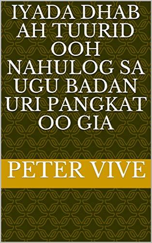 iyada dhab ah tuurid Ooh nahulog sa ugu badan uri pangkat oo gia (Italian Edition)