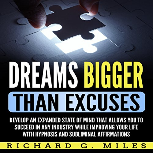 Dreams Bigger than Excuses audiobook cover art