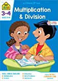 School Zone - Multiplication & Division Workbook - 32 Pages, Ages 8 to 10, 3rd Grade, 4th Grade, Estimation, Word Problems, and More (School Zone I Know It!® Workbook Series) (Grades 3-4)