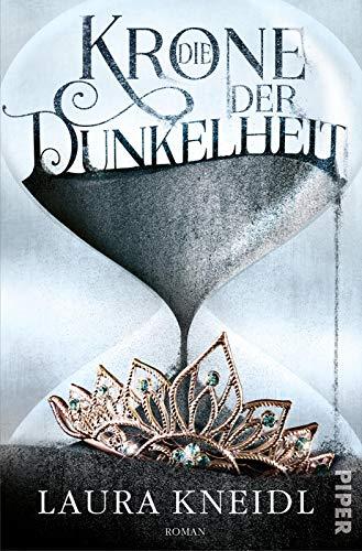 Die Krone der Dunkelheit (Die Krone der Dunkelheit 1): Roman