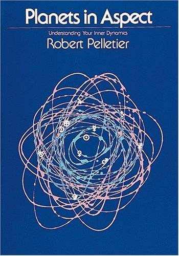 Planets in Aspect: Understanding Your Inner Dynamics (The Planet Series)