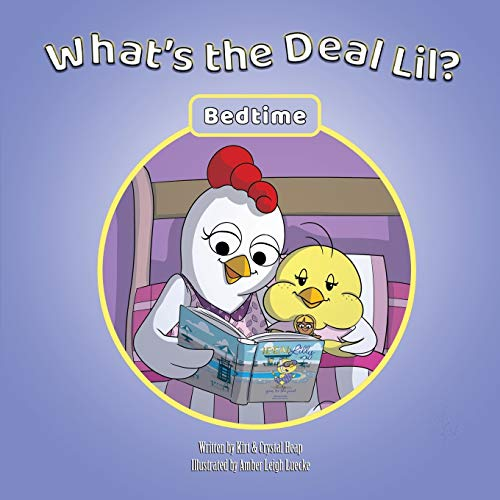 What's the Deal Lil?: Bedtime