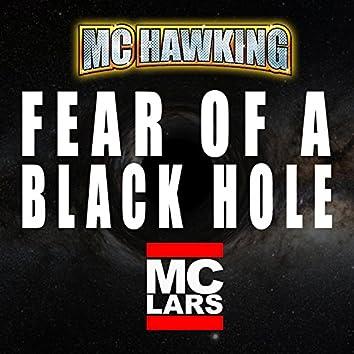 Fear of a Black Hole (feat. MC Lars)