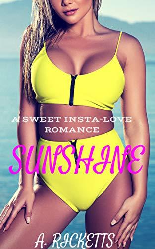 Sunshine (A Sweet Insta-Love Romance)