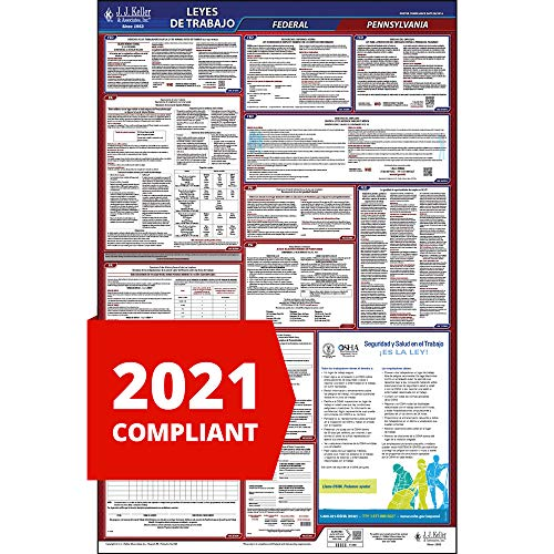 2021 Pennsylvania State and Federal Labor Law Poster (Spanish, PA State) - OSHA Compliant All-in-One Laminated Poster - J. J. Keller & Associates