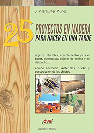 Amazon.com: Spanish - Woodworking / How-to & Home Improvements: Books